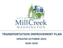 The Mill Creek City Council unanimously approved a motion adopting the 2020-2025Transportation Improvement Plan at their November 5, 2019, meeting. Plan approval allows city staff to seek federal, state, and regional grants to help fund the city's transportation projects.