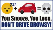 The Washington State Patrol is committed to reducing traffic fatalities and serious injury collisions on our state highways. Drowsy driving is a form of impaired driving that negatively affects one's ability to drive safely and responsibly.