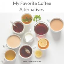 Kate Towell shares her favorite coffee alternatives. Photo courtesy of Kate Towell.