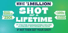 """On Thursday, June 3, 2021, Gov. Jay Inslee announced a suite of new incentives to help encourage unvaccinated Washingtonians to get the COVID shot. The Washington State Lottery will be conducting a """"Shot of a Lifetime"""" giveaway series during the month of June."""
